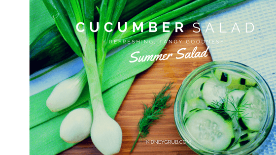 low potassium kidney friendly cucumber salad