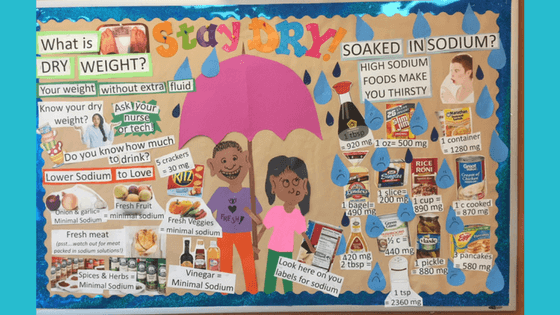 Dialysis bulletin board on low sodium diet and dry weight